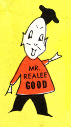 Mr. Realee Good was the mascot for Burger-In-A-Hurry